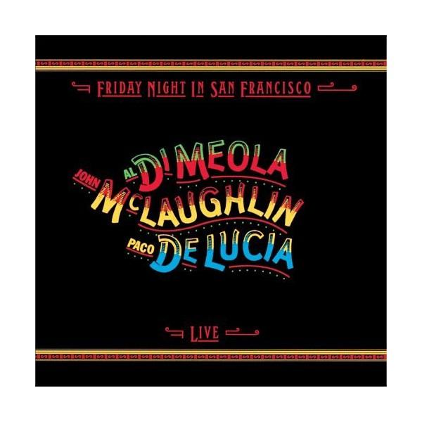 John Mclaughlin Al Di Meola Paco De Lucia Friday Night In