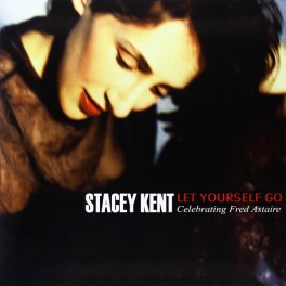 Stacey Kent Let Yourself Go Celebrating Fred Astaire 2LP 180 Gram Vinyl Pure Pleasure Records EU