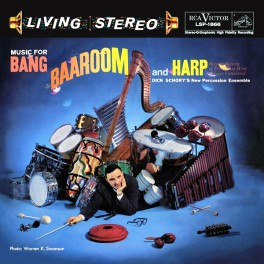 Dick Schory's Music for Bang Baaroom and Harp LP 200 Gram Vinyl RCA Analogue Productions QRP USA