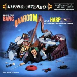 Dick Schory's Music for Bang Baaroom and Harp LP Vinil 200 Gramas RCA Analogue Productions QRP USA
