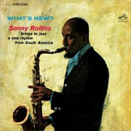 Sonny Rollins What's New? LP Vinil 180gr ORG Music Edição Limitada Pallas Bernie Grundman 2015 USA