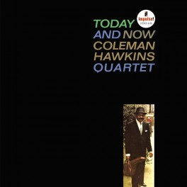 Coleman Hawkins Today And Now 2LP 45rpm 180 Gram Vinyl Impulse! Analogue Productions RTI 2010 USA