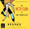 The Hot Club of San Francisco Yerba Buena Bounce 2LP 200g Vinyl 45rpm Reference Mastercuts QRP USA