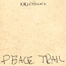 Neil Young Peace Trail LP Vinyl Bernie Grundman Mastering Reprise Records 2017 EU