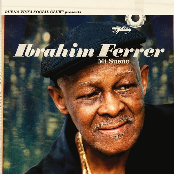 Ibrahim Ferrer Mi Sueno Lp 180 Gram Vinyl Buena Vista