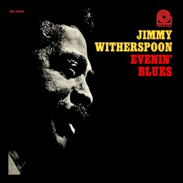 Jimmy Witherspoon Evenin' Blues LP Vinil 200g Stereo Prestige Analogue Productions Kevin Gray QRP USA