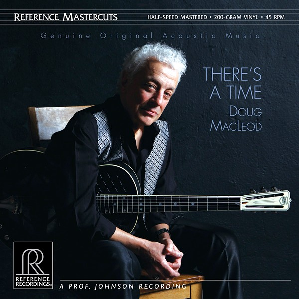 Doug Macleod There S A Time 2lp 200 Gram Vinyl 45rpm