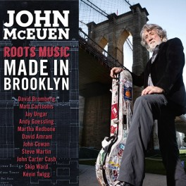 John McEuen Roots Music Made In Brooklyn LP 180g Vinyl Sterling Sound Chesky Records QRP 2016 USA
