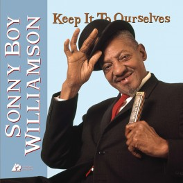 Sonny Boy Williamson Keep It To Ourselves 2LP 45rpm 200 Gram Vinyl Analogue Productions QRP 2017 USA