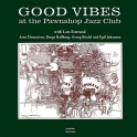Good Vibes At The Pawnshop Jazz Club LP Vinil 180 Gramas Erstrand Domnérus Proprius Records 2017 EU