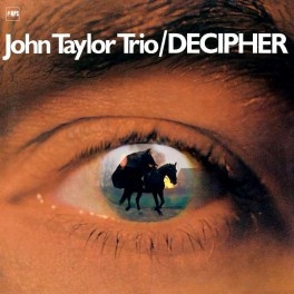 John Taylor Trio Decipher LP Vinil 180gr Audiophile Analogue Remastering AAA Series MPS 2017 EU