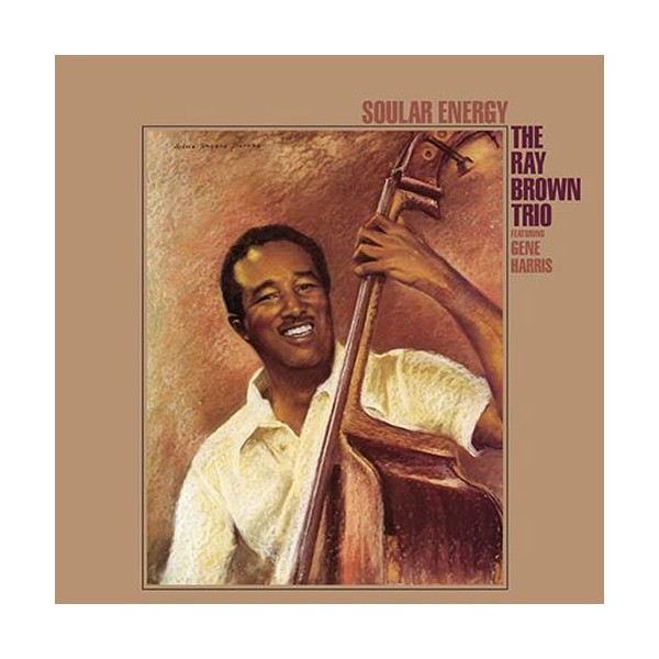 The Ray Brown Trio Soular Energy 2lp 45rpm 200g Vinyl