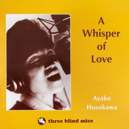 Ayako Hosokawa A Whisper of Love LP Vinil 180gr Three Blind Mice Edição Limitada Impex Records USA