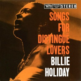 Billie Holiday Songs For Distingué Lovers 2LP 45rpm Vinil 200 Gramas Verve Analogue Productions QRP USA