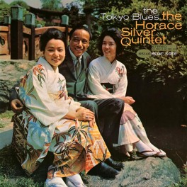 The Horace Silver Quintet The Tokyo Blues 2LP 45rpm Vinil 180g Blue Note Analogue Productions RTI USA