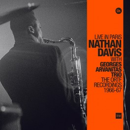 Nathan Davis with Georges Arvanitas Trio Live in Paris The ORTF Recordings 1966/67 3LP Vinyl Sam Records
