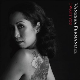 Vanessa Fernandez ‎I Want You 2LP 45rpm 180 Gram Vinyl Bernie Grundman Groove Note RTI 2019 USA