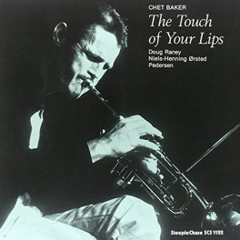 Chet Baker The Touch Of Your Lips LP Vinil 180gr SteepleChase Records Audiophile Edition Pallas EU
