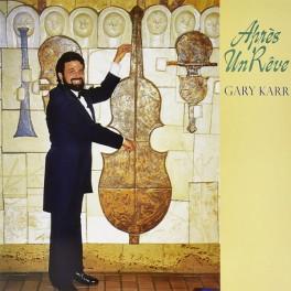Gary Karr Après Un Reve Harmon Lewis LP 180 Gram Vinyl Kevin Gray King Record Analogphonic Pallas
