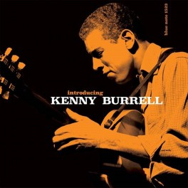 Introducing Kenny Burrell LP 180 Gram Vinyl Kevin Gray Blue Note Records Tone Poet Series RTI 2019 USA
