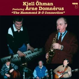 Kjell Ohman Arne Domnerus The Hammond B-3 Connection LP 180 Gram Vinyl Opus 3 Records 2019 EU