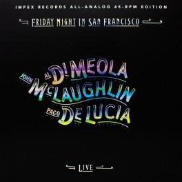 Al Di Meola John McLaughlin Paco De Lucia Friday Night In San Francisco 2LP 45rpm 180g Vinyl Impex US