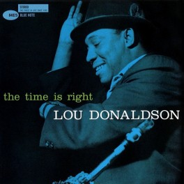 Lou Donaldson The Time Is Right 2LP 45rpm 180 Gram Vinyl Blue Note Analogue Productions RTI USA