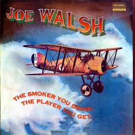 Joe Walsh The Smoker You Drink The Player You Get LP Vinil 200g Kevin Gray Analogue Productions QRP USA