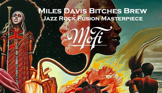 Miles Davis MFSL MoFi 180g Vinyl Reissues