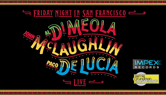 Al Di Meola John McLaughlin Paco De Lucia Friday Night In San Francisco LP 180g Vinyl Impex 2018 USA