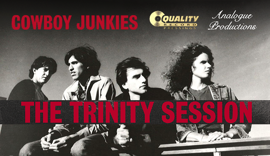 Cowboy Junkies The Trinity Session 2LP 200 Gram Audiophile Vinyl Gatefold Sterling Sound QRP 2016 USA